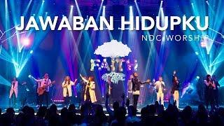 download lagu Jawaban Hidupku Album Faith/ndc Worship Live Recording gratis