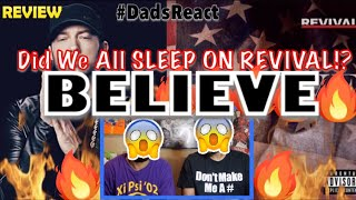 DADS REACT   BELIEVE x EMINEM   DID WE SLEEP ON REVIVAL ??   REVIEW