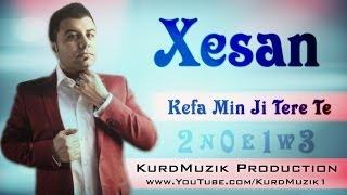 Xesan - Kefa Min Ji Tere Te - KurdMuzik Production