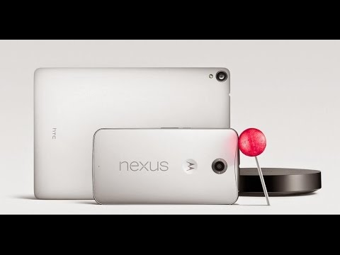 Google Nexus 6, 9, Player, and Android 5.0 Lollipop! What to Expect
