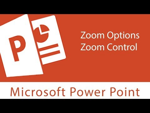 Powerpoint Environment/ Zoom Options/ Zoom Control/ Back Stage View