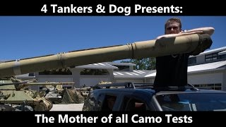 Tanking /w Science!  The Mother of all Camo Tests