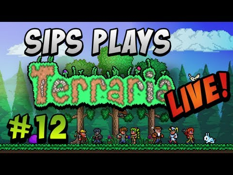 Sips Plays Terraria Live! - Part 12 - Eye of Cthulu Boss Fight! (Full Livestream)