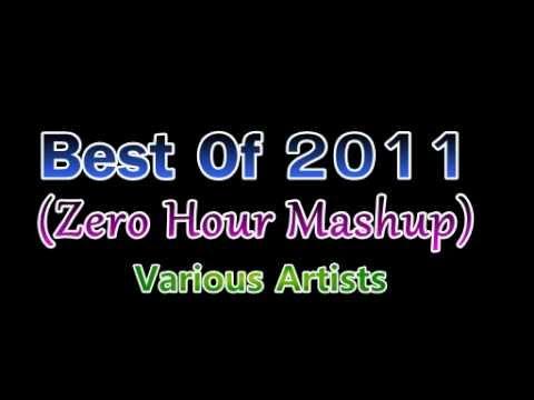 Best Of 2011 (zero Hour Mashup) video