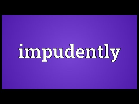 Header of impudently