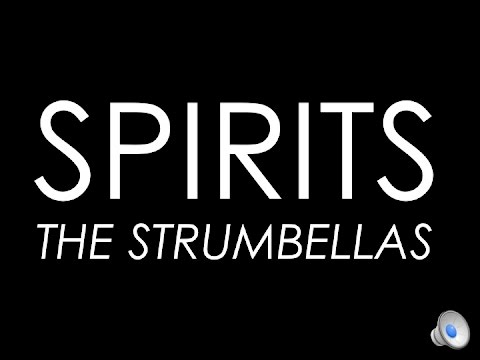 The Strumbellas - I Aint Trying To Die Its Just My Style