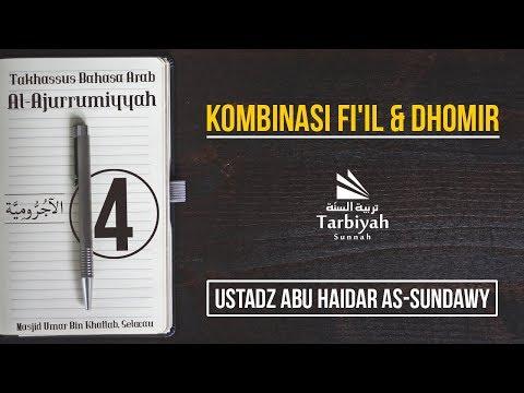 Kombinasi Fi'il dan Dhomir (Penjelasan Al-Jurumiyyah) #4