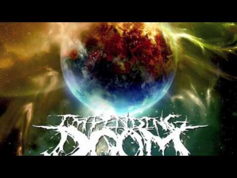 Impending Doom - Love Has Risen