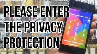 PLEASE ENTER THE PRIVACY PROTECTION PASSWORD TO UNLOCK micromax