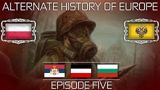 Alternate History of Europe |Episode Five| Beginning of Madness