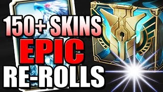 EPIC RE-ROLLS | 150+ SKIN SHARDS - Hextech Chest Opening - League of Legends