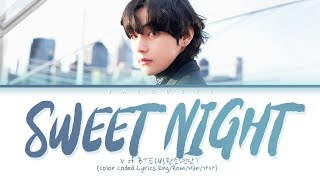 BTS V - Sweet Night (ITAEWON CLASS OST Part.12) Lyrics