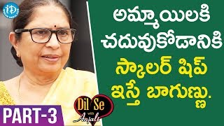 Child Rights Activist Padma Shri Awardee Dr. Shantha Sinha Interview - Part #3 | Dil Se With Anjali