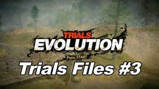 Trials Evolution - Trials Files #3