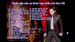 Tuyển tập các ca khúc hay nhất của Don Hồ  Khoa Duong  0969016818