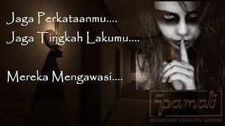 Jaga Perkataanmu, Jaga Tingkah Lakumu, Mereka Mengawasi - Pamali Indonesian Folklore Horror