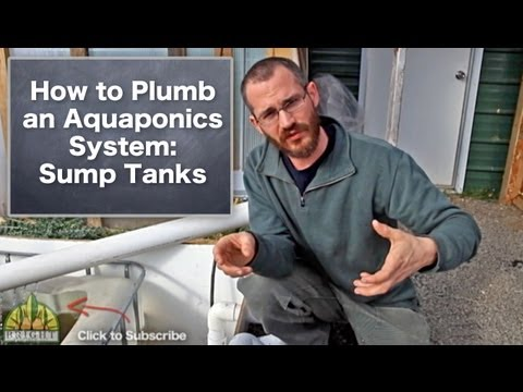How to Plumb an Aquaponics System: Sump Tanks