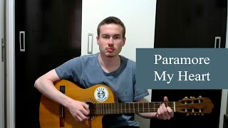 Paramore - My Heart - Andrey Blazejuk (Guitar Cover)