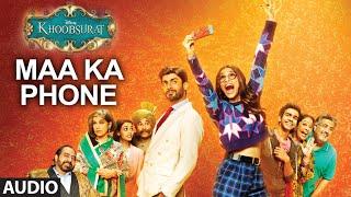 Exclusive: Maa Ka Phone Full AUDIO SONG   Khoobsurat   Sonam Kapoor   Bolllywood Songs