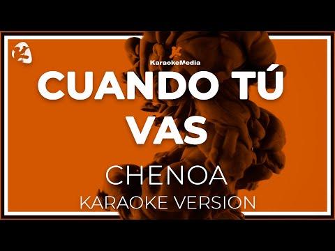 Chenoa - Cuando Tu Vas (Karaoke)
