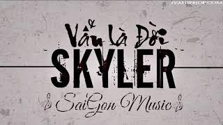 Vẫn là đời - Skyler | Rap Việt Đẳng Cấp