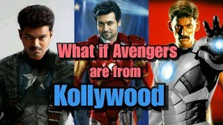 Tamil Heroes as Marvel Superheroes | Kollywood Avengers | What if Avengers were from Bollywood |