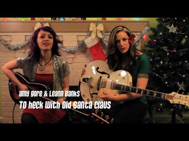 "Amy Gore ""To Heck with Old Santa Claus"" Loretta Lynn Cover"