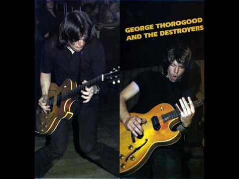 George thorogood - You got to lose