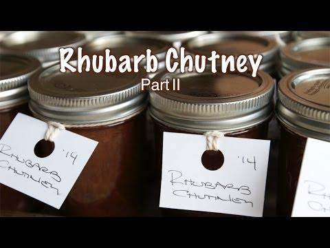 Rhubarb Chutney Part II  |  Fresh P