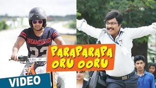 Bangalore Naatkal - Paraparapa Oru Ooru Video Song