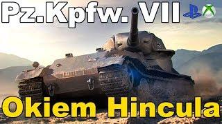 Pz.Kpfw. VII Okiem Hincula World of Tanks Xbox One/Ps4
