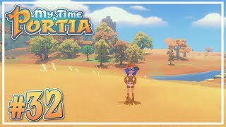 Road to Sandrock #32 - My Time at Portia (Alpha 10.0) - Let's Play