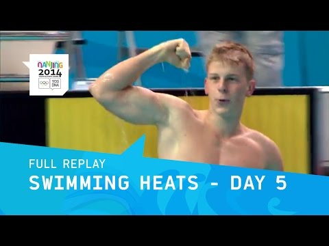 Swimming - Day 5 Morning Heats | Full Replay | Nanjing 2014 Youth Olympic Games