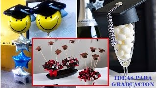 20 IDEAS PARA GRADUACION  - fiesta - regalos / Ronycreativa