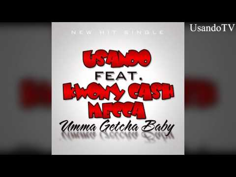 Umma Getcha Baby Usando Ft. Kwony Cash &mecca Download Now video
