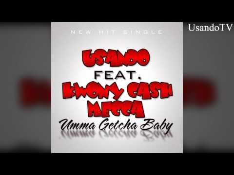 Umma Getcha Baby Usando Ft. Kwony Cash &mecca Download Now video
