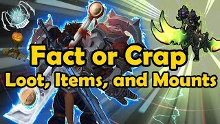 Fact or Crap Warcraft Loot, Items, and Mounts WoW Quiz