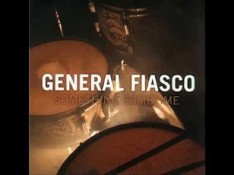 General Fiasco - Something Sometime