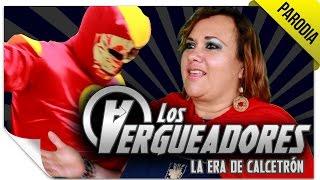 Los Vergueadores | PARODIA: Avengers - La Era de Ultrón | QueParió!
