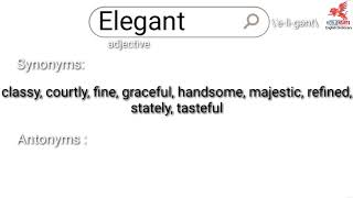 Elegant word meaning full info. - Noble Hearts(English Dictionary)