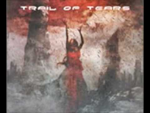 Trail Of Tears - Dead End Gaze