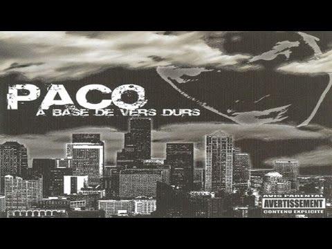 Paco - A Base De Vers Durs (Full album)