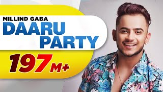 Daaru Party Full Song  Millind Gaba  Latest Punjab