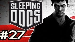 Sleeping Dogs Walkthrough w/Nova Ep.27: ITS GOING DOWN