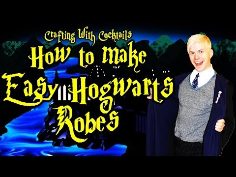 DIY Harry Potter Robes PART 1 - Crafting With Cocktails (3.12)