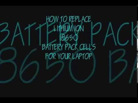 Laptop Battery Repair / Rebuild : Lithium Ion Cells 18650