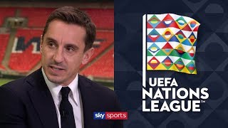 What does Gary Neville think of the UEFA Nations League?