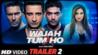 Download Wajah Tum Ho Theatrical Trailer 2 | Vishal Pandya | Sana Khan, Sharman & Gurmeet Rajniesh 3Gp Mp4