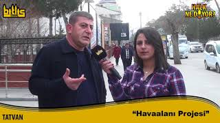 Halk Ne Diyor | Tatvan 2018/2
