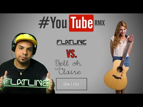 Download Lagu #YTR: Claire - Don't You (FlatLine Remix) MP3 Free